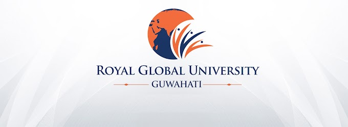 Royal Global University, Guwahati: PhD Admission Notification