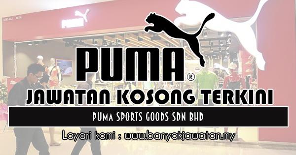 Jawatan Kosong 2019 di PUMA Sports Goods Sdn Bhd