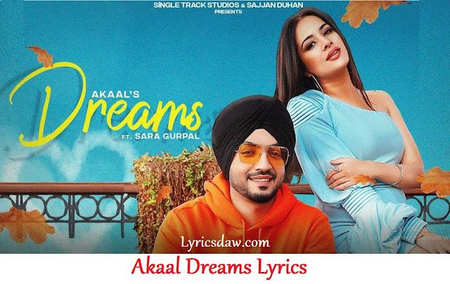 Dreams Lyrics In Hindi Akaal