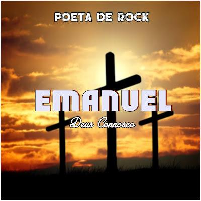 Poeta De Rock - Emanuel Deus Connosco (Abundante Graça) | Download Mp3