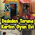 Dededen Toruna Karton Oyunevi