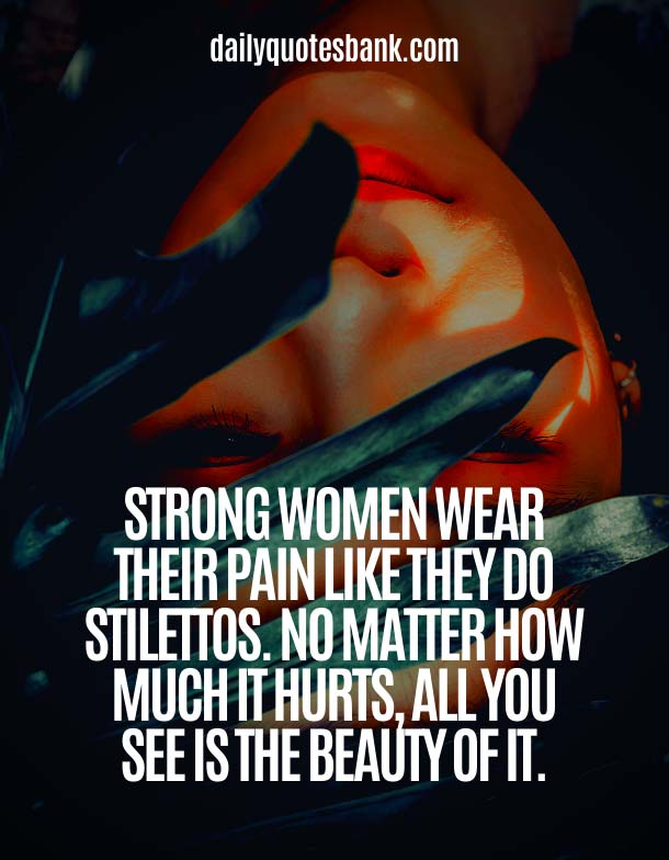Life Lessons Quotes About Being A Strong Woman and Moving On