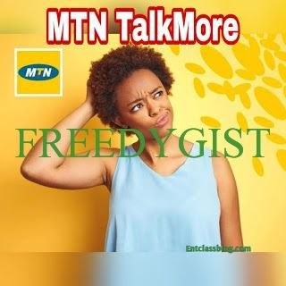 MTN TalkMore Plan, A New Tariff Plan For Every Subscriber