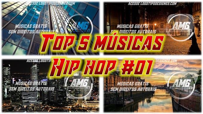 Top 05 Músicas Hip Hop #01 Biblioteca do Youtube Uso livre Free use