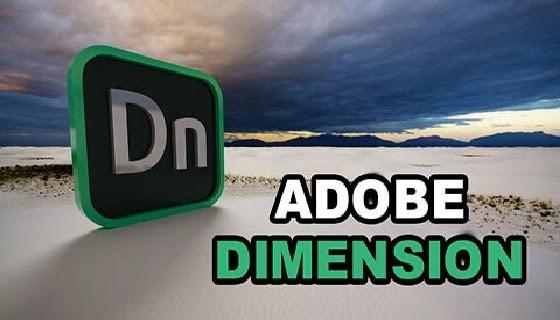 تحميل برنامج Adobe Dimension 2020  للويندوز والماك مفعل برابط مباشر ميديا فاير