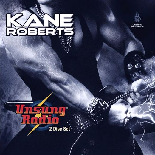 KANE ROBERTS - Unsung Radio [FireFest version 2-CD] full