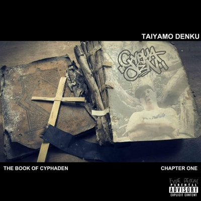 Taiyamo Denku - The Book of CyphaDen (2019) - Album Download, Itunes Cover, Official Cover, Album CD Cover Art, Tracklist, 320KBPS, Zip album