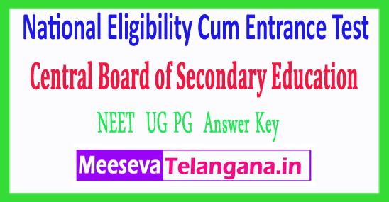 NEET UG PG National Eligibility Cum Entrance Test Central Board Answer Key 2018 Download