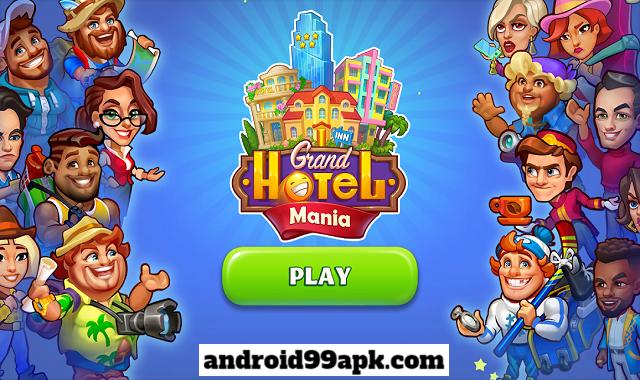 لعبة Grand Hotel Mania v1.5.2.10 مهكرة بحجم 79 ميجابايت للأندرويد