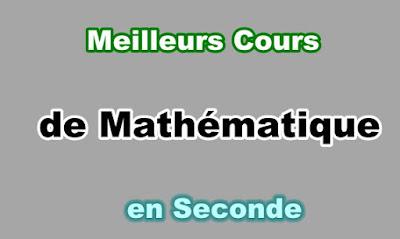 Cours Maths Seconde Gratuit en PDF
