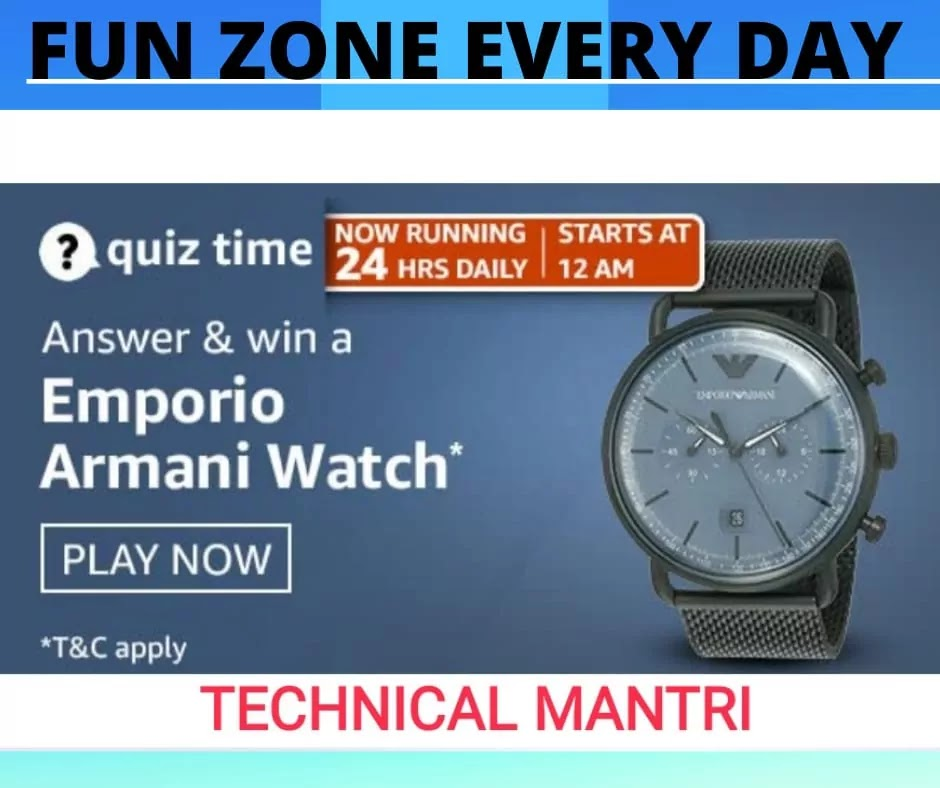 AMAZON QUIZ ANSWERS TODAY FOR 18TH MARCH 2021: WIN Emporio Armani Watch