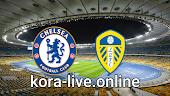 مباراة ليدز يونايتد وتشيلسي بث مباشر بتاريخ 13-03-2021 الدوري الانجليزي