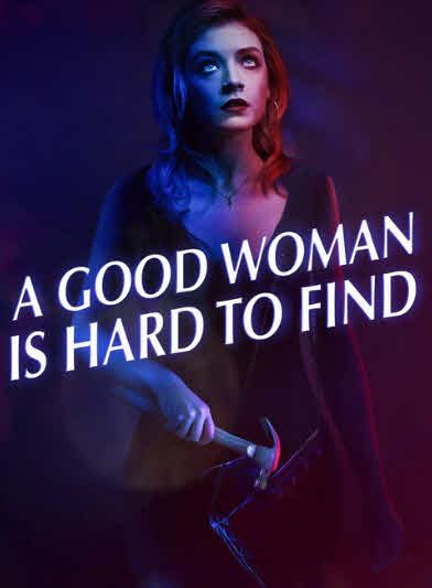 فيلم A Good Woman Is Hard to Find 2019 مترجم