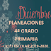 PLANEACIÓN DICIEMBRE 4° PRIMARIA CICLO ESCOLAR 2019-2020.