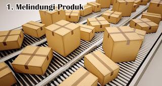 Melindungi Produk merupakan efek memberikan kemasan produk berkualitas