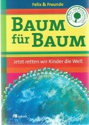 Baum für Baum - Buch von Plant for the Planet