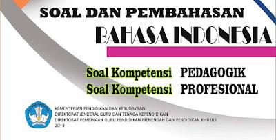 Soal UP PPG Bahasa Indonesia Lengkap Pembahasan