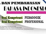Soal Uji Pengetahuan PPG Bahasa Indonesia Lengkap Pembahasan