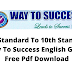 6th Standard To 10th Standard Way To Success English Guide Free Pdf Download