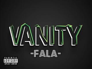 [Music] Fala - Vanity