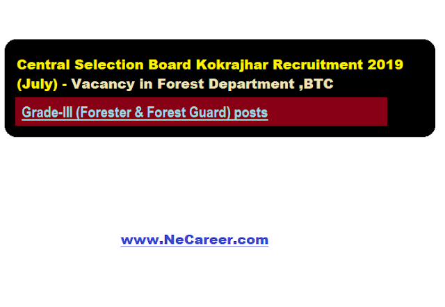 Central Selection Board Kokrajhar Recruitment 2019 (July)