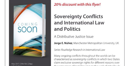 BOOK PREVIEW [coming May 2017] Sovereignty Conflicts and International Law and Politics: A Distributive Justice Issue. Chapter Two: Limited sovereignty
