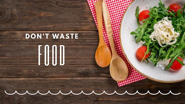 jangan buang-buang makanan