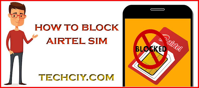 how to block airtel sim card