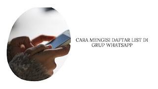 Cara Mengisi Daftar List di Grup WhatsApp