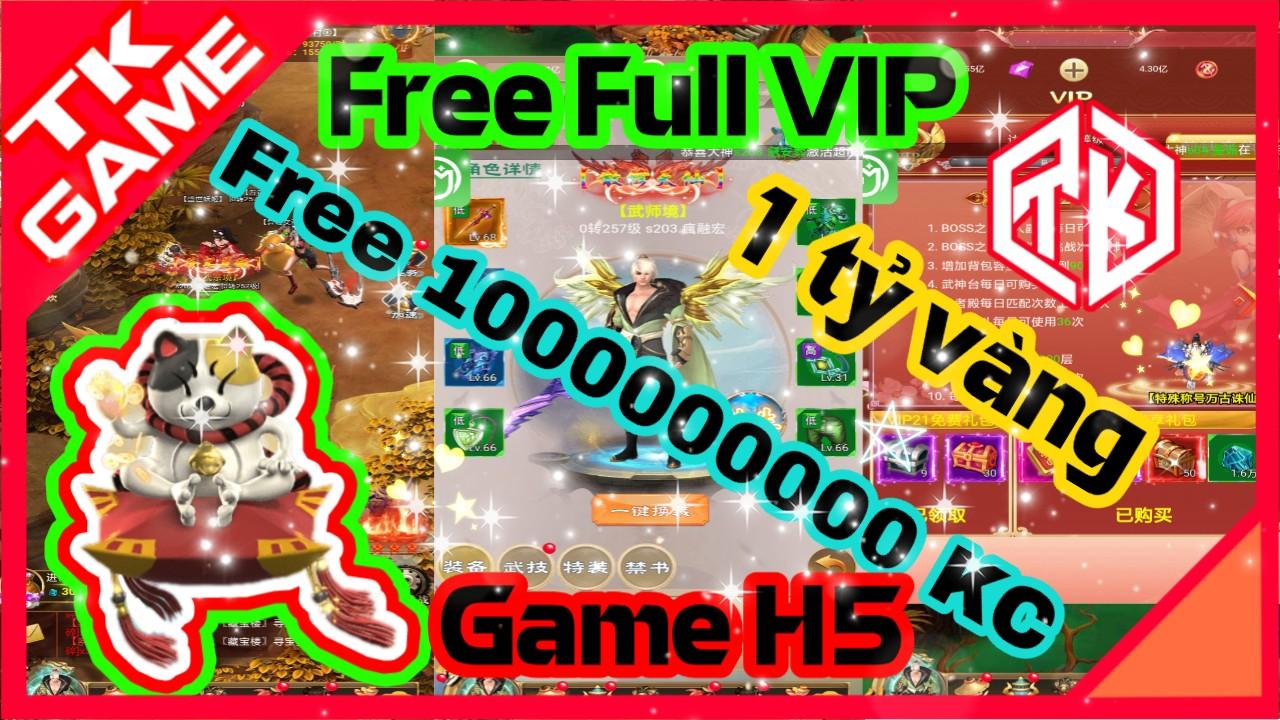 Thanh Vân Kiếm H5 Private | Free Max VIP | Free 1000000000 Kim Cương | 1000000000 Vàng & Quà VIP 1
