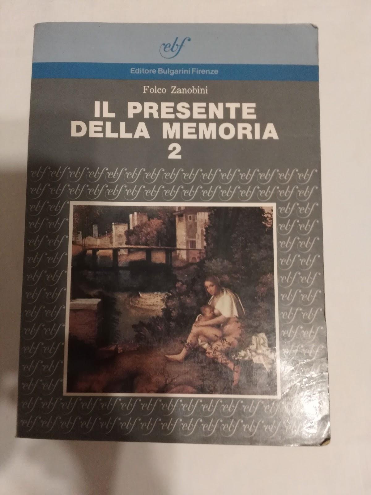 IL PRESENTE DELLA MEMORIA Vol. 2  Antologia e letteratura italiana per le Scuole superiori