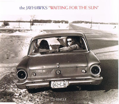 THE JAYHAWKS - Waiting for the sun