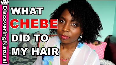 CHEBE POWDER for Hair | Before and After DiscoveringNatural