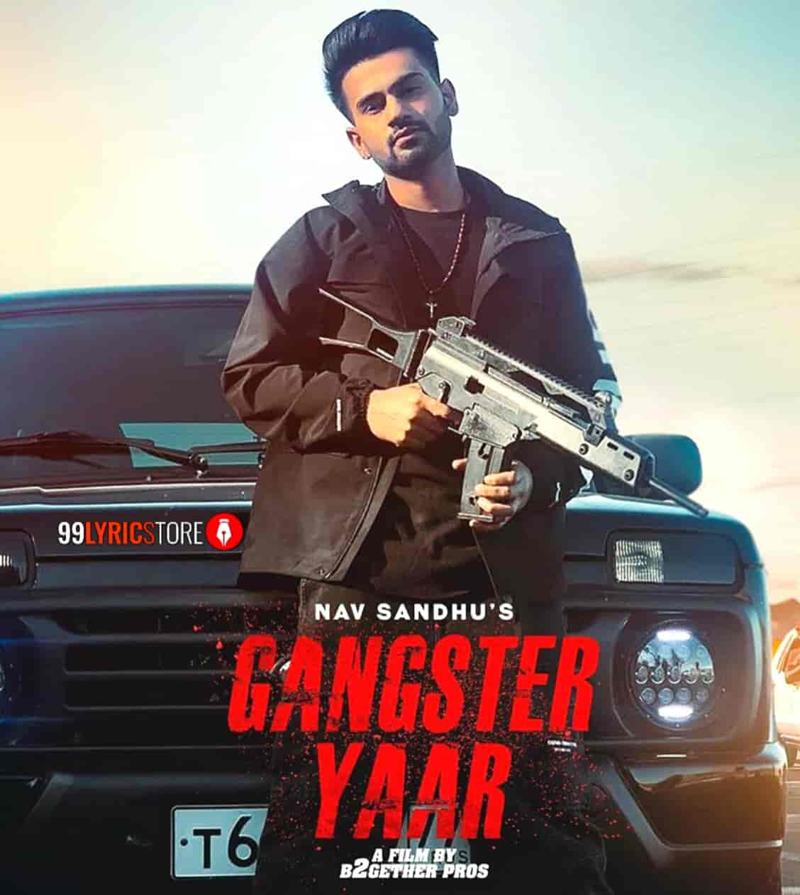 Gangster Yaar Punjabi Song Of Nav Sandhu Images