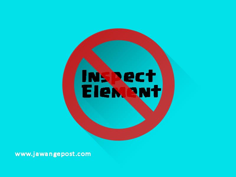 Cara Supaya Website Tidak Bisa di Inspect Element