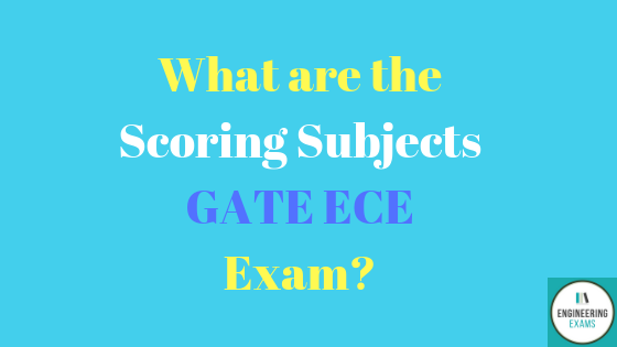 What are the scoring Subjects of GATE ECE Exam?