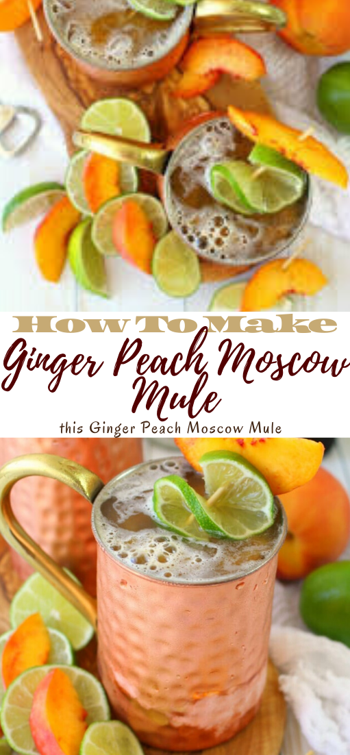 Ginger Peach Moscow Mule #healthydrink #drinkrecipe #smoothiehealthy #cocktail