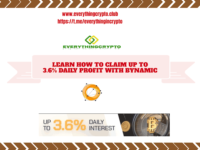 Learn How To Make Daily Profit With Bynamic ?