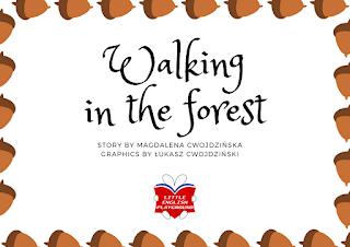 Walking in the forest - jesienna historyjka