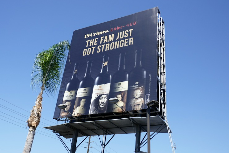 19 Crimes Fam just got stronger Cali Red billboard
