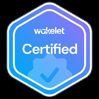 Wakelet Certified, 2021-Present