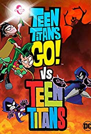 Download Teen Titans Go Vs. Teen Titans (2019) Full Movie HD 720p