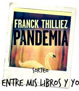 https://entremislibrosyo.blogspot.com.es/2017/09/quinto-sorteo-5-aniversario-pandemia-de.html