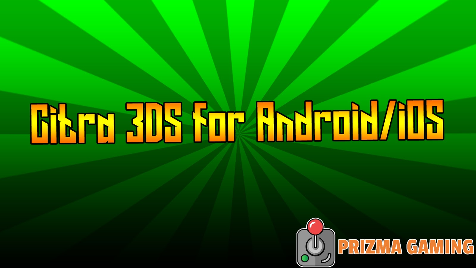 Citra 3DS Emulator for Android - PrizMa Gaming » No 1