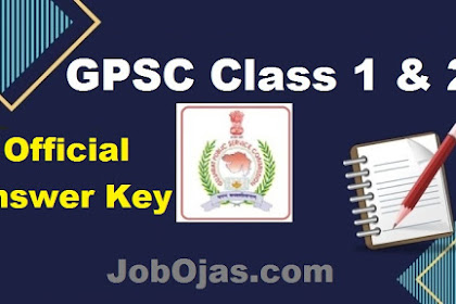 GPSC Class 1 & 2 Prelim Exam Official Answer Key, OMR 21-03-2021
