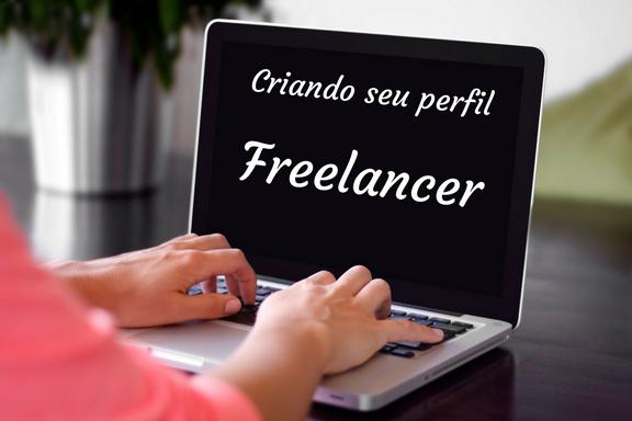 Como criar seu perfil freelancer