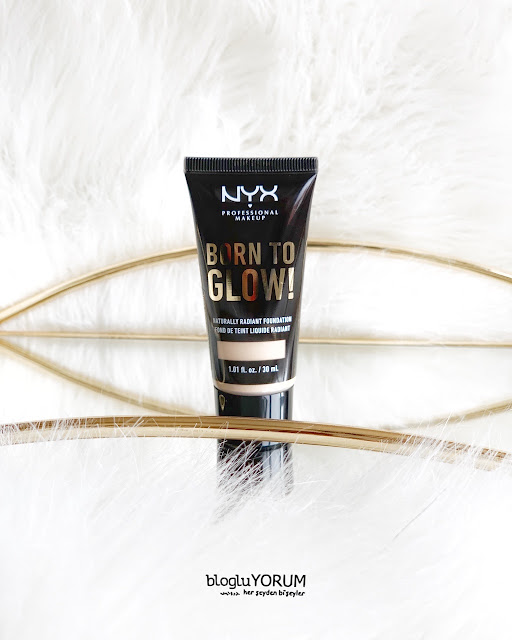 nyx born to glow fondöten incelemesi