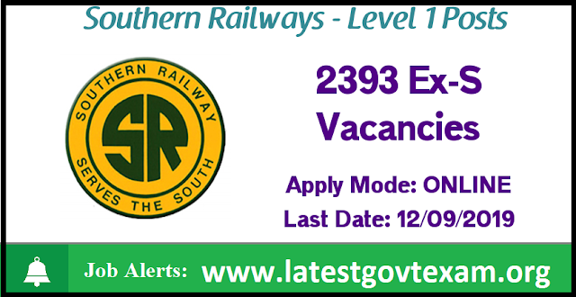 Southern Railway Recruitment 2019 for Level 1 Posts | 2393 Posts | Last Date: 12 September 2019