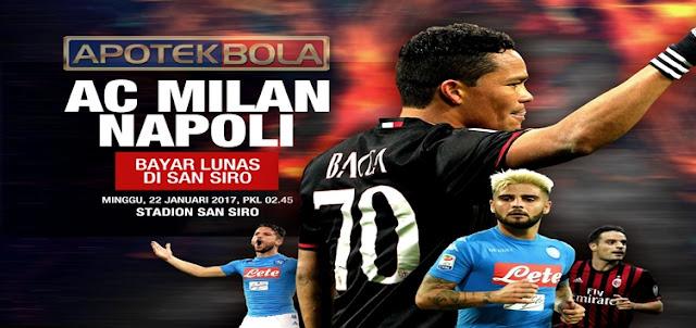 Prediksi Pertandingan AC Milan vs Napoli 22 Januari 2017