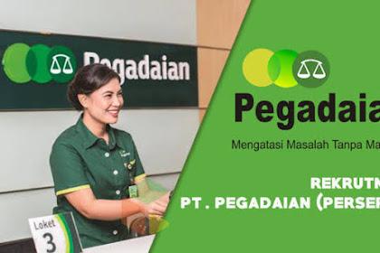 Lowongan Kerja BUMN Terbaru PT Pegadaian (Persero) Tingkat SLTA/Sederajat Batas Pendaftaran 1 Agustus 2019